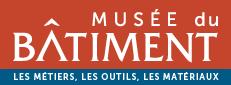 Musée du Batiment – Moulins, Allier
